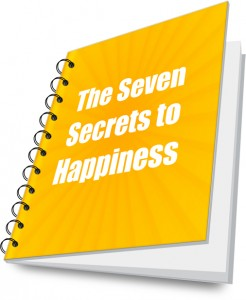 The Seven Secrets To Happiness