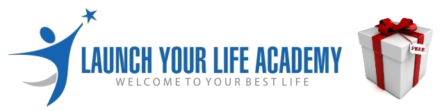 Launch Your Life Academy Free